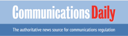 Warren Communications News/Communications Daily